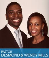 Pastor Desmond and Wendy Mills